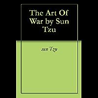 The Art Of War by Sun Tzu (English Edition)