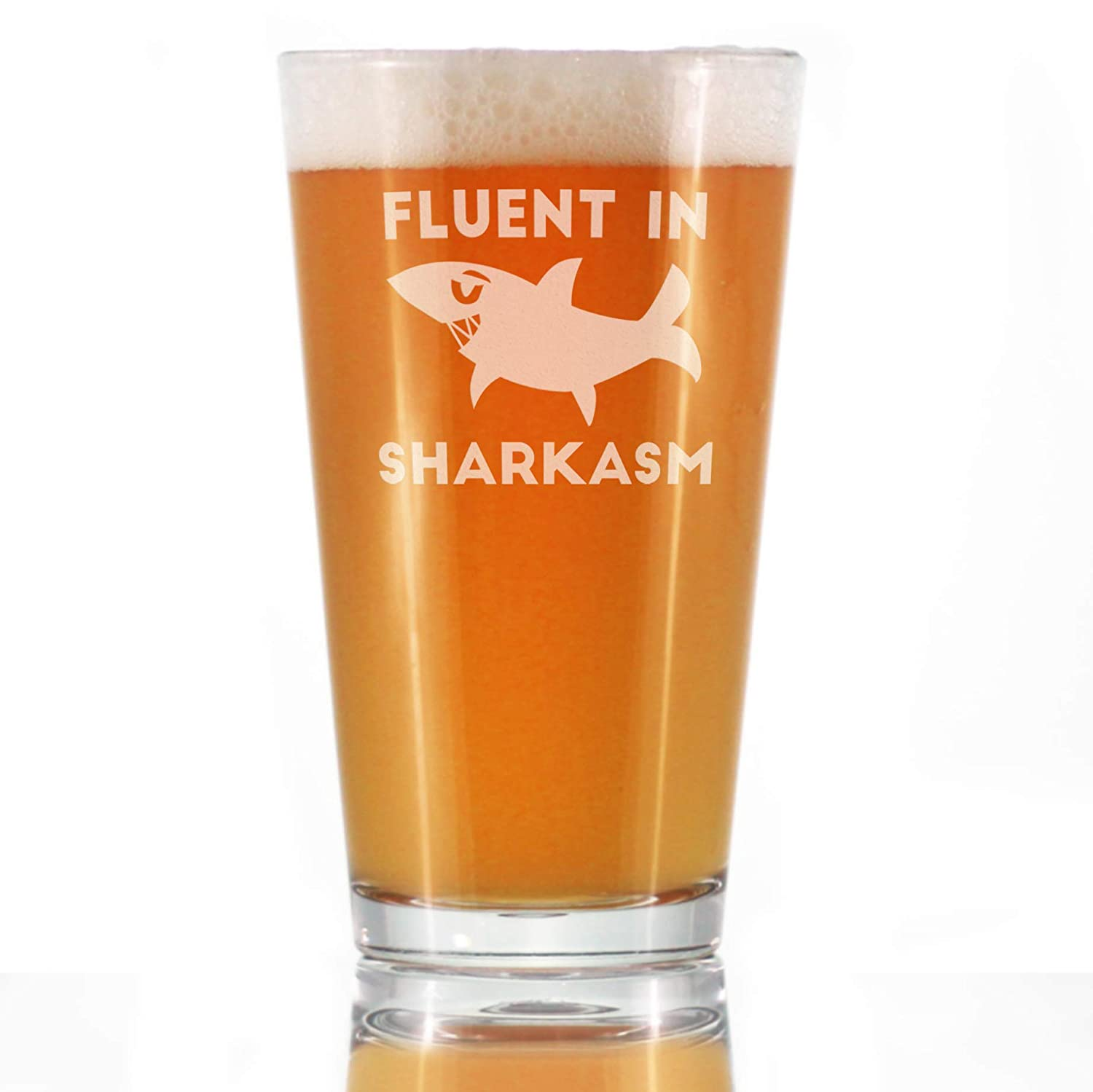 Fluent in Sharkasm - Funny Shark Pint Glass Gifts for Beer Drinking Men & Women - Fun Unique Sharks Decor