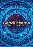 GoodDreams: Wir kaufen deine Träume