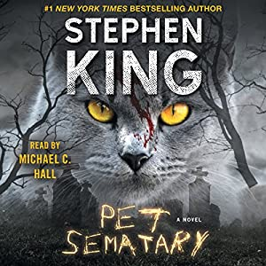 Pet Sematary | Livre audio Auteur(s) : Stephen King Narrateur(s) : Michael C. Hall