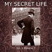 My Secret Life: Volume Two Chapter Seven | Dominic Crawford Collins