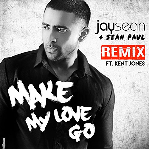 Make My Love Go (Remix)