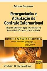 A Renegociação e Adaptação do Contrato Internacional