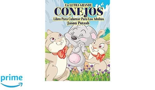 Conejos Libro Para Colorear Para Los Adultos En Letra