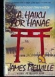 A Haiku for Hanae, James Melville, 0684191318