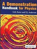 A Demonstration Handbook for Physics, George D. Freier, F. J. Anderson, 0917853326