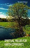 Spiritual Values for Earth Community, David G. Hallman, 282541557X