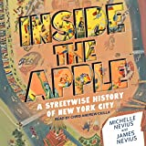 #8: Inside the Apple: A Streetwise History of New York City