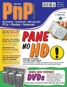PnP Digital nº 5 -  Pane no HD, DVDs personalizados, aterramento, roteador Linux BrazilFW, Manutenção de Notebooks, Informatização de empresas por [Campos, Iberê M.]