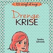 Drengekrise (Et strejf af magi 3) | Sandra Schwartz