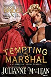 Tempting the Marshal: (A Western Historical Romance) (Dodge City Brides Book 2)