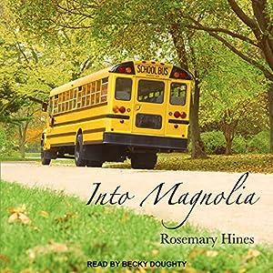 Into Magnolia Audiobook