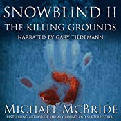 Snowblind II: The Killing Grounds | Michael McBride