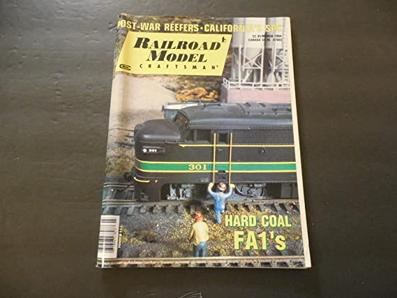 Railroad Model Craftsman Mar 1994 Post War Reefers; Hard Coal FA1s at Amazons Entertainment Collectibles Store