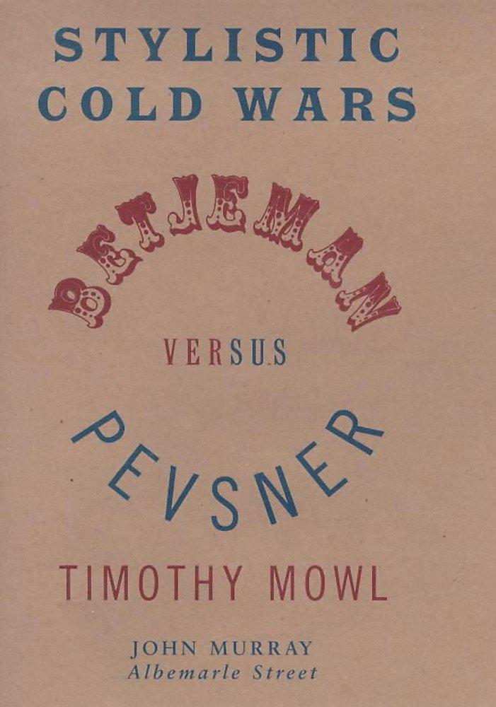 Download Stylistic Cold Wars: Betjeman Versus Pevsner ebook