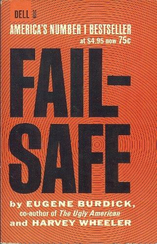 Fail-Safe by Eugene Burdick and Harvey Wheeler