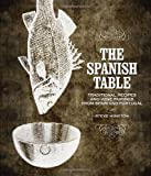The Spanish Table, Steve Winston, 1423603737
