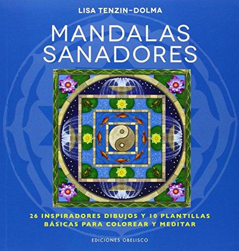 Descargar Libro Mandalas Sanadores Lisa Tenzin-dolma