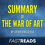Summary of The War of Art by Steven Pressfield | Includes Key Takeaways & Analysis |  FastReads Publishing
