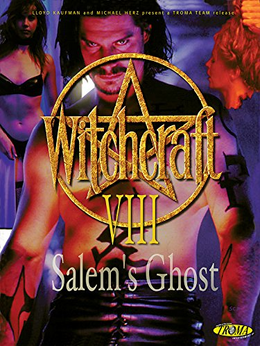 - Witchcraft VIII: Salem's Ghost