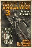 img - for Floppy Shoes Apocalypse III: Cream Pie Freaks (Volume 3) book / textbook / text book