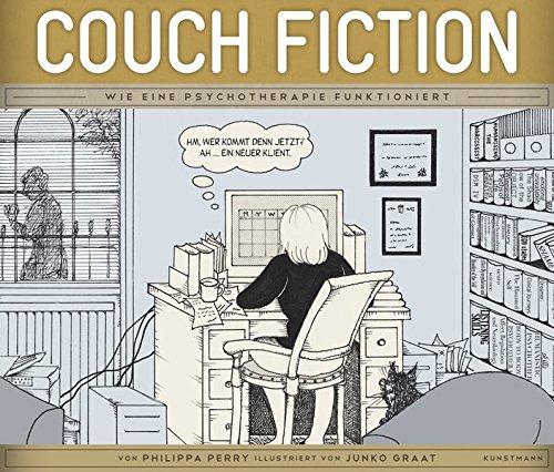 Couch Fiction: Wie eine Psychotherapie funktioniert