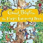 The Magic Faraway Tree   Enid Blyton