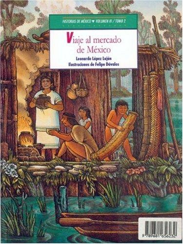 Download Historias de México. Volumen III: México precolombino, tomo 1: Cautivos en el altiplano / tomo 2: Viajes al mercado de México (Libros Para Nios) (Spanish Edition) PDF