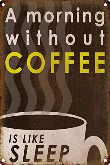Amazoncom Luboter A Morning Without Coffee Metal Wall