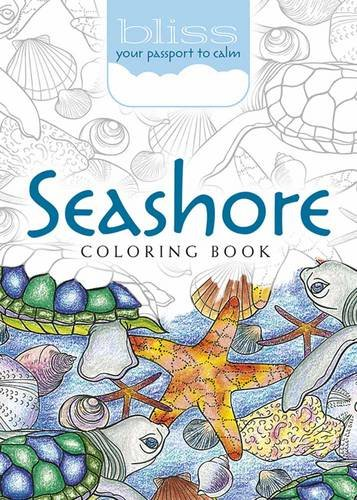 BLISS Seashore Coloring Book: Your Passport to Calm (Adult Coloring) -