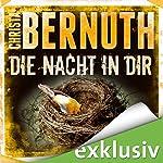 Die Nacht in dir   Christa Bernuth