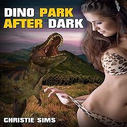Dino Park After Dark