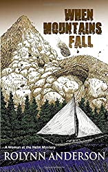 When Mountains Fall: Woman at the Helm Mystery