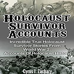 Holocaust Survivor Accounts