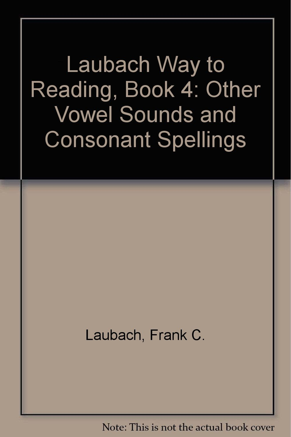 Download Laubach Way to Reading 4: Other Vowel Sounds and Consonant Spellings pdf