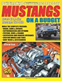 Building High-Performance Fox-Body Mustangs on a Budget, George Reid, 1613250029