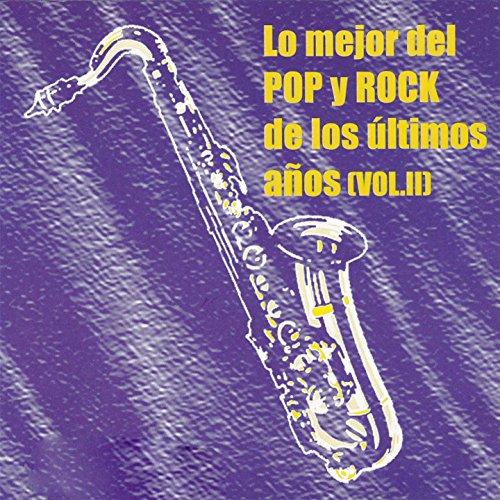 Lo Mejor Del Pop Y Rock De Los...