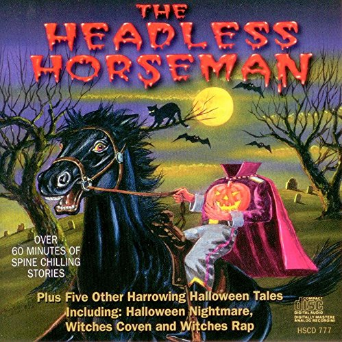 The Headless Horseman and other Harrowing Halloween Tales ()