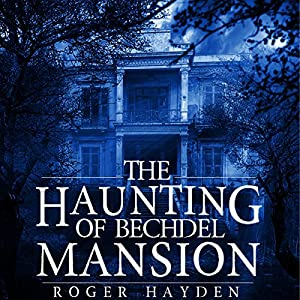 The Haunting of Bechdel Mansion Audiobook