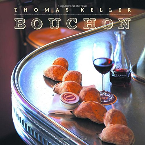 Bouchon (The Thomas Keller Library) by Thomas Keller