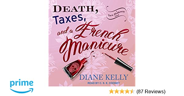 Death Taxes And A French Manicure Tara Holloway Diane Kelly