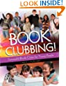 Book Clubbing!: Successful Book Clubs for Young People