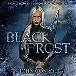 Black Frost | John Conroe