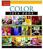 house color ideas Color Idea Book (Taunton Home Idea Books)