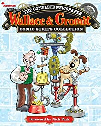 Wallace and Gromit - The Complete Newspaper Strips - Volume 1 (Wallace & Gromit)