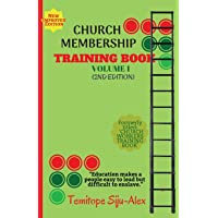 Church Membership Training Book (Volume 1)