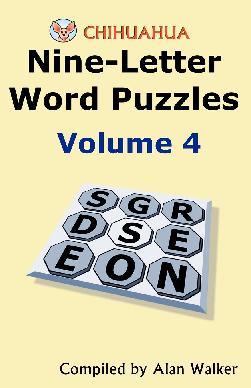 chihuahua nine letter word puzzles volume 4 alan walker 9781466419803 amazoncom books