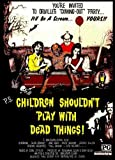 LAMINATE canvas prints painting Children Shouldn't Play With Dead Things Movie B Alan Ormsby Val...20x28inch(50x70cm)