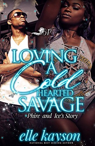 Loving a Cold Hearted Savage: Phire and Ice's Story