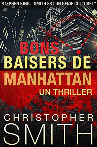 Bons Baisers de Manhattan (5ème Avenue series t. 3) (French Edition)